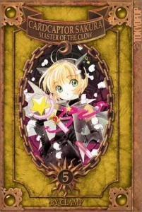Cardcaptor Sakura: Master of the Clow, Vol. 5 (Cardcaptor Sakura, #11)
