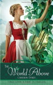 The World Above (Once Upon A Time Fairytales)