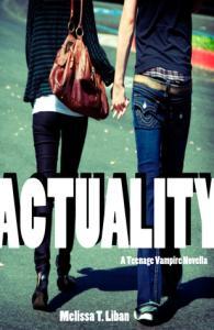 Actuality: A Teenage Vampire Novella