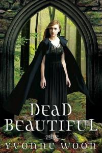 Dead Beautiful (Dead Beautiful #1)