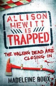Allison Hewitt Is Trapped (Zombie #1)