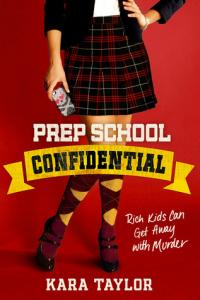 Prep School Confidential (Prep School Confidential, #1)