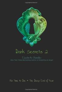 No Time to Die & The Deep End of Fear (Dark Secrets, #3-4)
