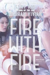 Fire with Fire (Burn for Burn, #2)