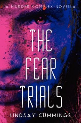 Fear Trials
