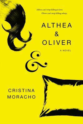 Althea & Oliver, Yellow, Pillow, Young Adult, Cristina Moracho, Sleep, Sickness, Journey, Roadtrip