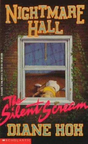 The Silent Scream, Nightmare Hall, Diane Hoh, Thriller, Murder, Horror, Mystery