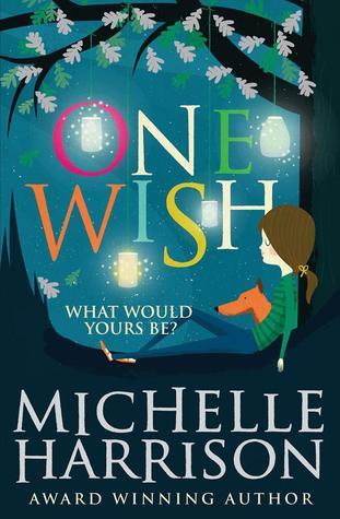 One Wish, Fairies, Magic, Adventure, Children's Books, Michelle Harrison, Thirteen Treasures, Prequel, Blue, Tree, Girl