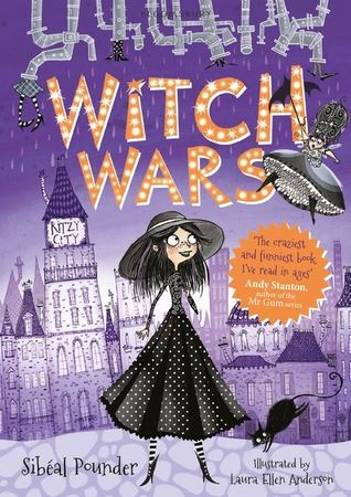 Witch Wars, Witches, Laura Ellen Anderson, Sibéal Pounder, Fantasy, Fairies, Humour, Competition, Funny, Illustrations, Magic, Purple, Orange Letters, Pipes, City, Cats