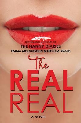 The Real Real, Reality Show, Lips, Lipstick, Emma McLaughlin, Nicola Kraus, Young Adult, Humour, Romance