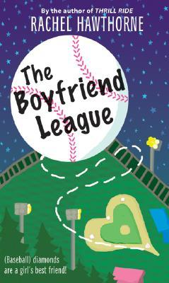 The Boyfriend League, Baseball, Rachel Hawthorne, Young Adult, Romance, Ball, Pitch, Field