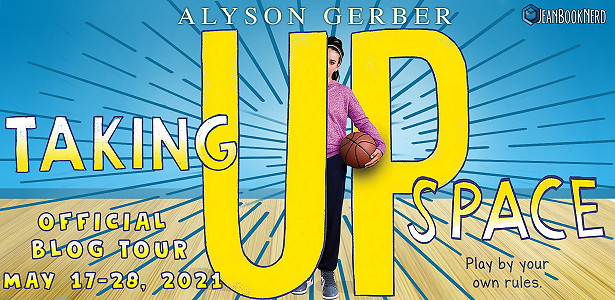 Taking Up Space, Alyson Gerber, Yellow Letters, Girl, Basketball, Sports, Children's Books,