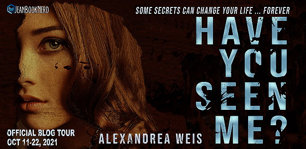 Have You Seen Me?, Thriller, Horror, Mystery, Young Adult, Alexandrea Weis, Girl, Face