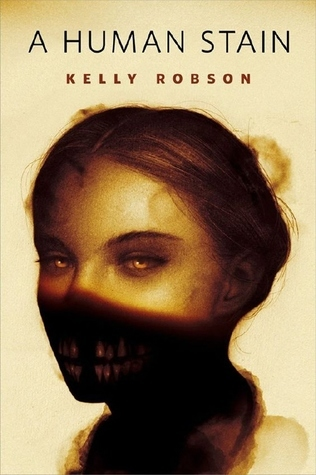 A Human Stain, Creepy Face, Face, Mouth obscured, Brown/Yellow, Horror, Kelly Robson