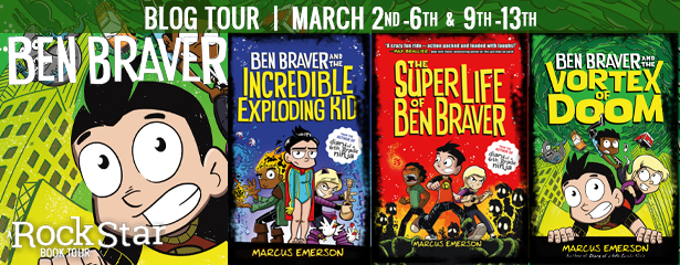 BEN BRAVER, Marcus Emerson, Superheroes, Boarding School, Vortex of Doom, The Superlife of Ben Braver, Ben Braver and the Incredible Exploding Kid, Humour, Illustrations, Blue, Red, Green, Girl, Boys, Banner, Tour