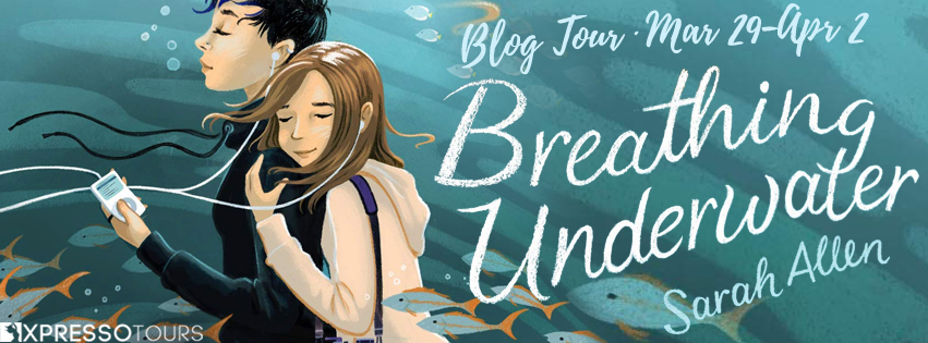 Breathing Underwater, Middle Grade, Road Trip, Sister, Family, Girl, Hugging, Music, Fish, Water, Sarah Allen