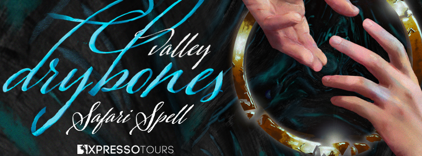 Dry Bones: The Valley, Banner, Cover Reveal, Hands,Safari Spell