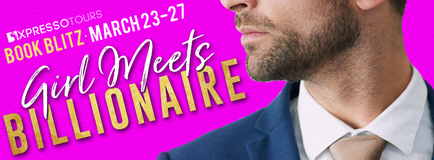 Annika Martin, Brenna Aubrey, J.A. Huss, Jules Barnard, Laurelin Paige, Lauren Blakely, Layla Hagen, Meghan March, Girl Meets Billionaire, Pink, Guy, Suit, Tie, Romance, Short Stories, Billionaire, Banner