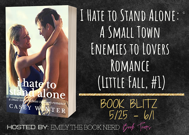 I Hate To Stand Alone, Casey Winter, Romance, Army, Small Town, Man, Woman, Halfnaked, Dress, Hugging, Banner, Brother, Family, Ex-Boyfriend, Enemies to Lovers