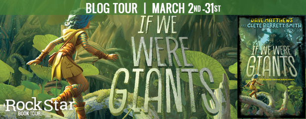 Banner, If We Were Giants, Dave Matthews, Clete Barrett Smith, Green, Forest, Giants, Children's Books, Action, Adventure, Volcano, Fantasy,