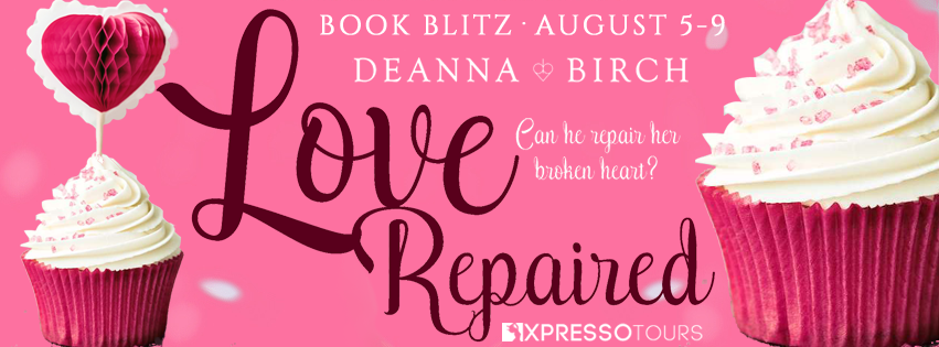 Love Repaired, Deanna Birch, Romance, Cupcakes, Pink, Cute, Banner