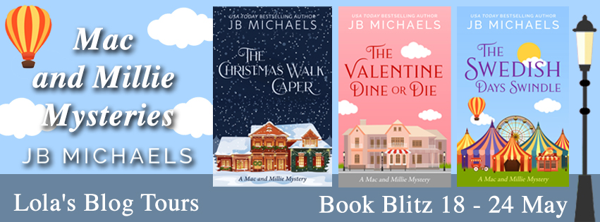 Christmas, Tour Banner, Cozy Mystery, The Christmas Walk Caper: A Mac and Millie Mystery, The Valentine Dine or Die, The Swedish Days Swindle, J.B. Michaels, Snow, Houses, Pink, Clouds, Carnival, Circus, Tents, Mystery, Murder, Dual POV,