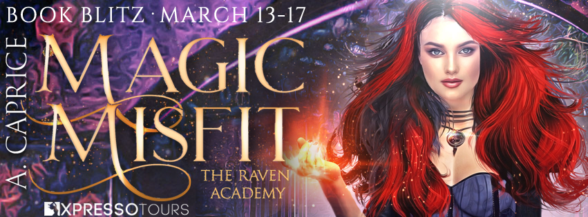 Magic Misfit, A. Caprice, Raven Academy #1, Girl, Fire, Corset, Purple, Gate, Fantasy, Paranormal, Reverse Harem, Romance, Adult