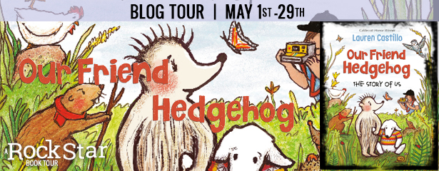 Our Friend Hedgehog, Lauren Castillo, Hedgehog, Children's Books, Picture Book, Animals, Nature, Tour Banner