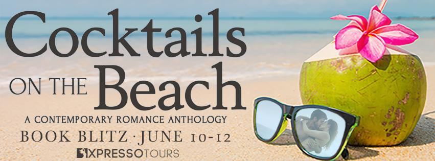 Cocktails on the Beach, EmKay Connor, Helen Hardt, Leah Marie North, Lyz Kelley, Coconut, Beach, Sunglasses, Kisses, Romance, Anthology, Steamy