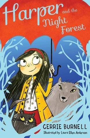 Harper and the Night Forest, Wolf, Umbrella, Cat, Girl, Red Headband, Children's Books, Fantasy, Friendship, Cerrie Burnell, Laura Ellen Anderson