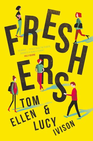 Freshers, Yellow, People, University, Romance, Tom Ellen, Lucy Ivison