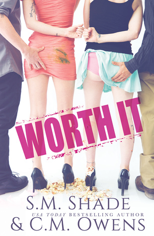 Worth It, S.M. Shade, C.M. Owens, Men, Women, Hands on butt, Fistbump, Humour, Romance, Wedding, Friendship