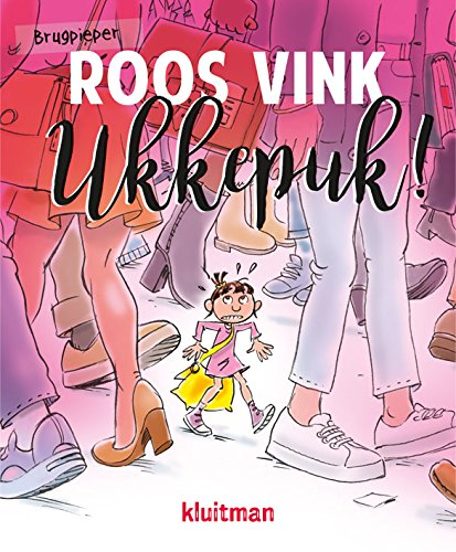 Brugpieper Roos Vink - Ukkepuk!. Jan Vriends, Family, Young Adult, Humour, Friendship, Girl, Legs, Shoes