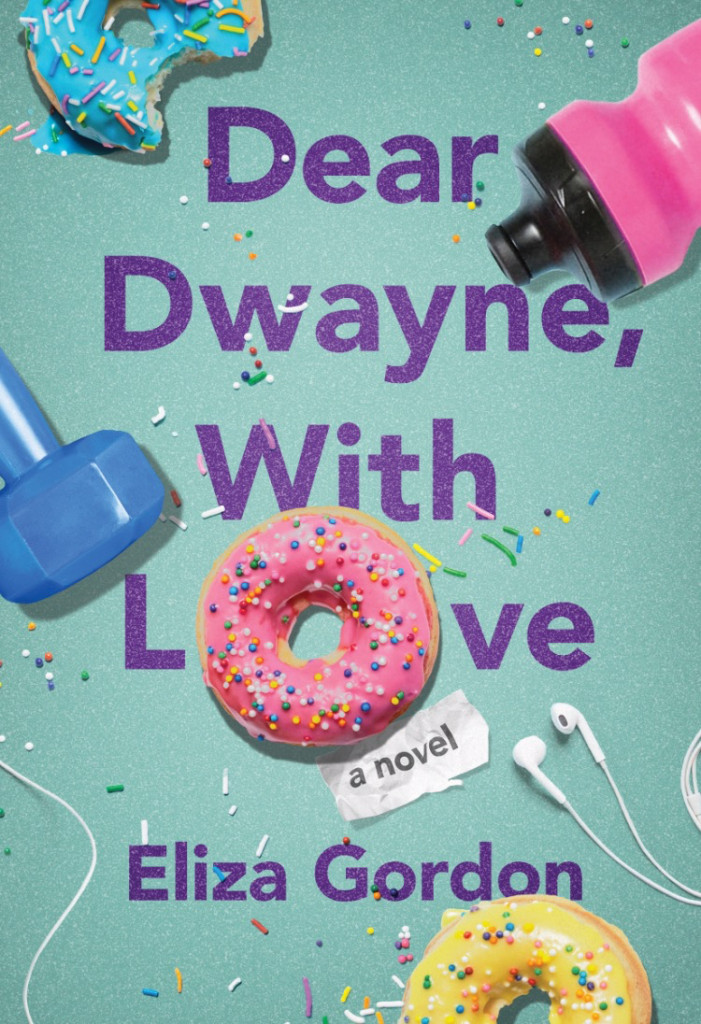Dear Dwayne with love, sports, funny, humour, Dwayne Johnson, Eliza Gordon, Romance, Donuts, Fitness Equipment, Sprinkles