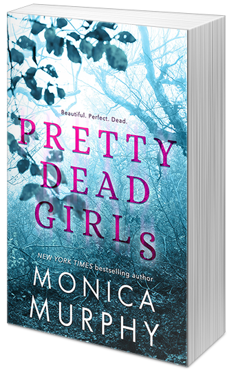 Pretty Dead Girls, Monica Murphy, Blue, Pink Letters, Young Adult, Murder, Multiple POV