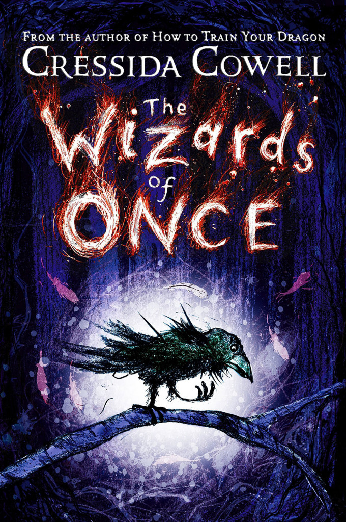 Cressida Crowell, WIzards of Once, Crow, Purple, Red, Adventure, Fantasy, Friendship, Quests, Warriors, Witches, Magic