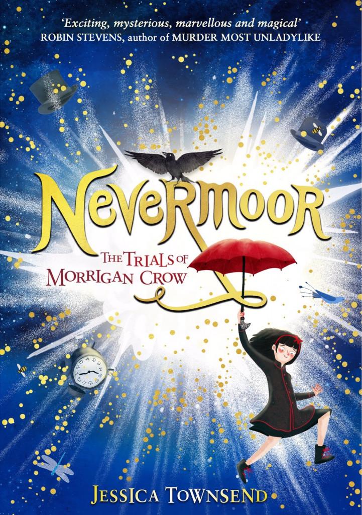 Nevermoor: The Trials of Morrigan Crow, Fantasy, Children's Book, Friendship, Family, Mystery, Magic, Girl, Umbrella, Jessica Townsend