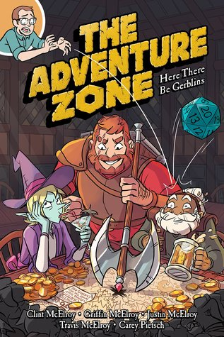 Here There Be Gerblins (The Adventure Zone Graphic Novels, Book 1, Dwarf, Graphic Novel, Clint McElroy, Griffin McElroy, Justin McElroy, Travis McElroy, Carey Pietsch, Dice, Money, Adventure, Humour
