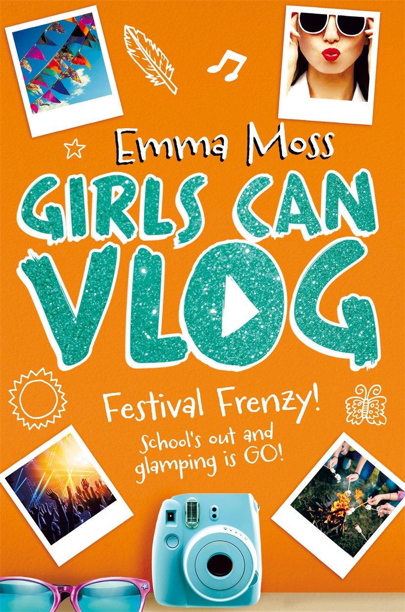 Girls Can Vlog, Orange, Polaroid, Festival, Romance, Young Adult, Emma Moss
