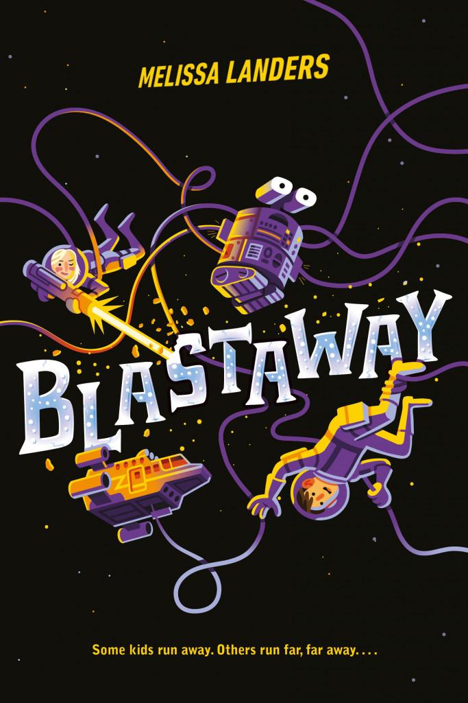 BLASTAWAY, Melissa Sanders, Robot, Space, Children's Books, Black