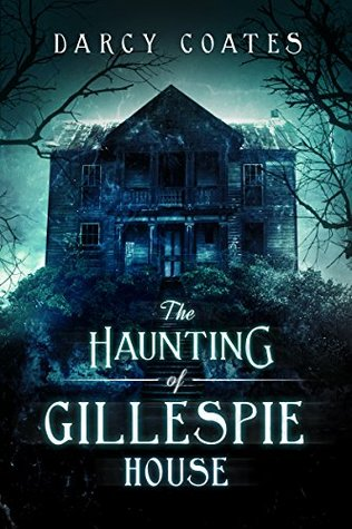 The Haunting of Gillespie House, Darcy Coates, Hill, Blue, Dark, Branches, House, Horror, Ghosts, Haunted House