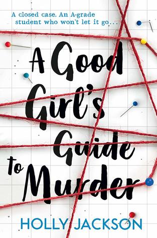 A Good Girl's Guide to Murder, Young Adult, Holly Jackson