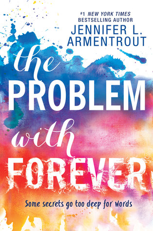 The Problem With Forever, Jennifer L. Armentrout, Young Adult, Realistic, Colourful, Romance