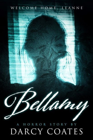 Bellamy, Horror, Asylum, Novella, Darcy Coates
