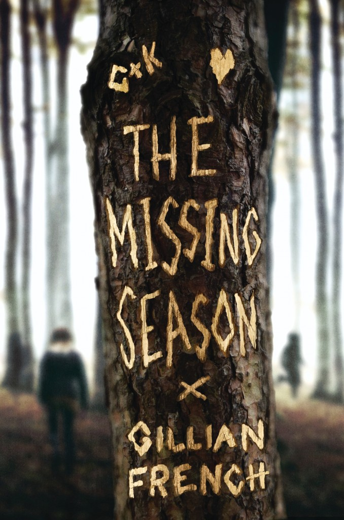 The Missing Season, Gillian French, Horror, Mystery, Tree, Carved Messages, Dark Cover