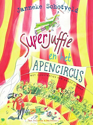 Superjuffie en het apencircus, Circus Tent, Flying, Stork, Audience, Red and Yellow Stripes, children's Books, superpowers
