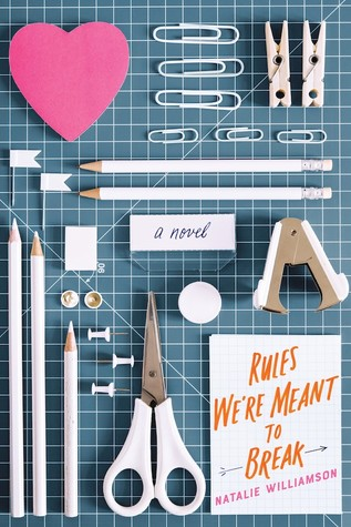Rules We're Meant to Break , stationary, hearts, scissors, Natalie Williamson