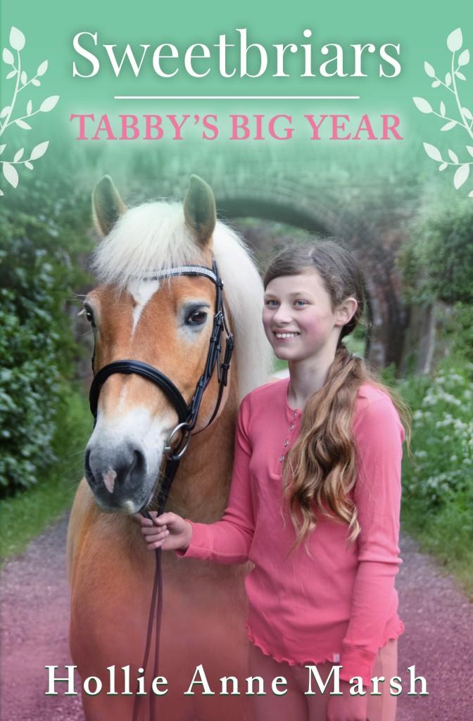 Tabby's Big Year, Children's Books, Green Cover, Horse Hollie Anne Marsh