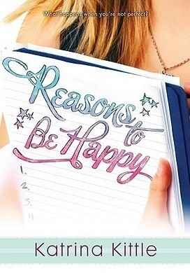 Reasons to Be Happy, Katrina Kittle, Young Adult, Gradient Letters, Girl holding notebook