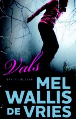 Vals, Mel Wallis de Vries, Young Adult, Thriller, Dark cover, Girl, Woods